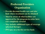 preferred providers organization