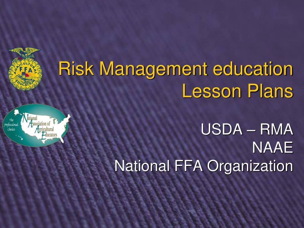 risk management education lesson plans usda rma naae national ffa organization l.