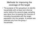 methods for improving the coverage of the target