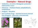 examples natural drugs