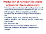 production of nanoparticles using organisms green chemistry