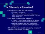 is philosophy a distraction