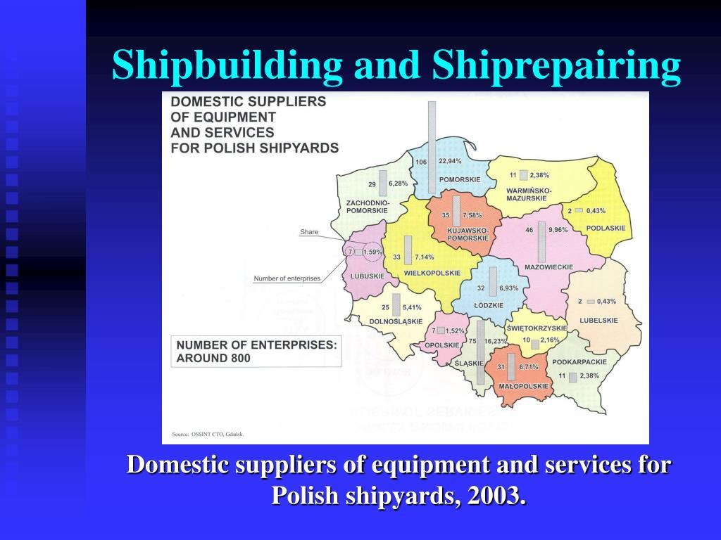 Shipbuilding and Shiprepairing