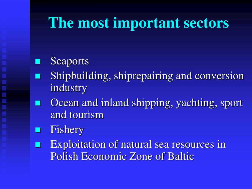 The most important sectors