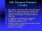vi th european transport corridor