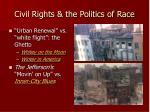 civil rights the politics of race