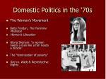 domestic politics in the 70s