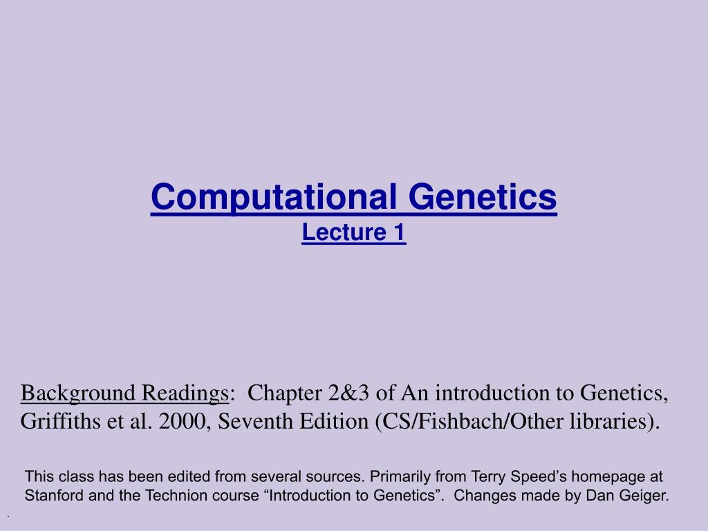 computational genetics lecture 1 l.