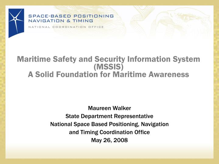 maritime safety and security information system mssis a solid foundation for maritime awareness n.