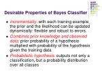 desirable properties of bayes classifier