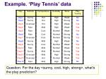example play tennis data