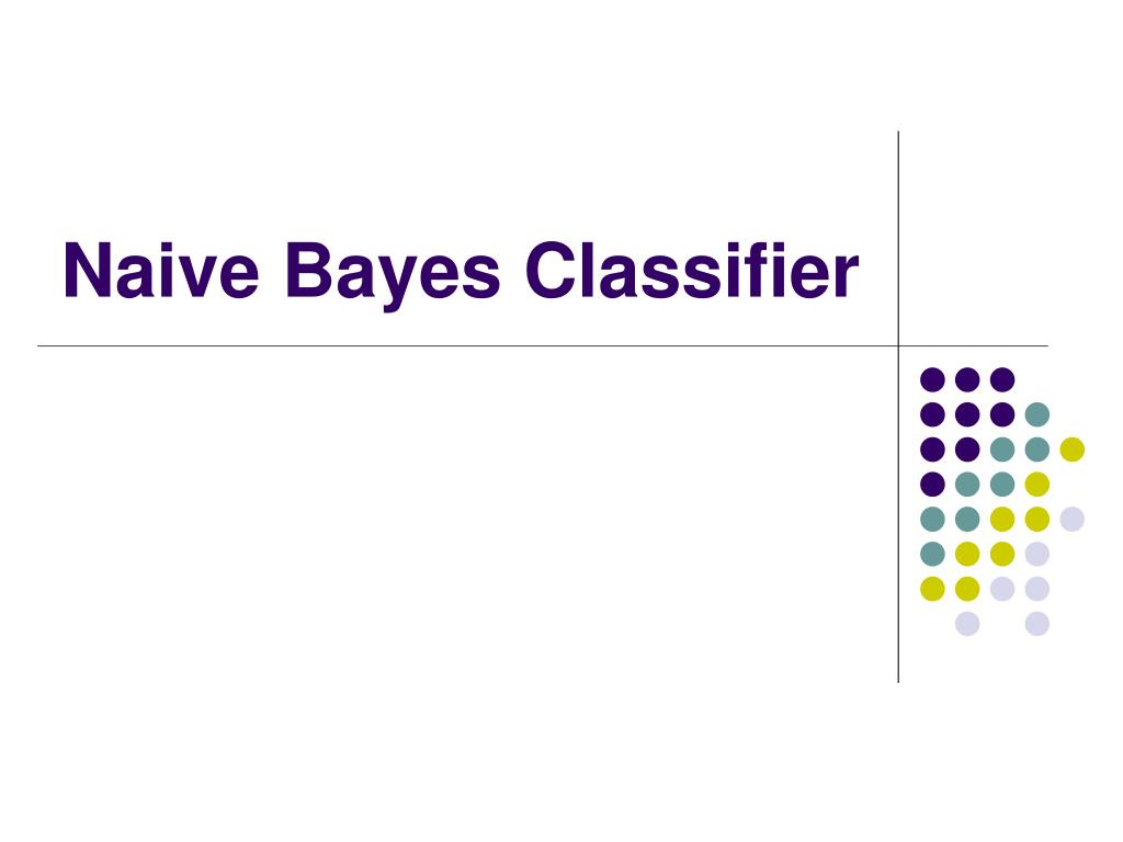 naive bayes classifier l.