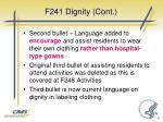 f241 dignity cont