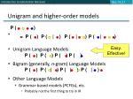 unigram and higher order models