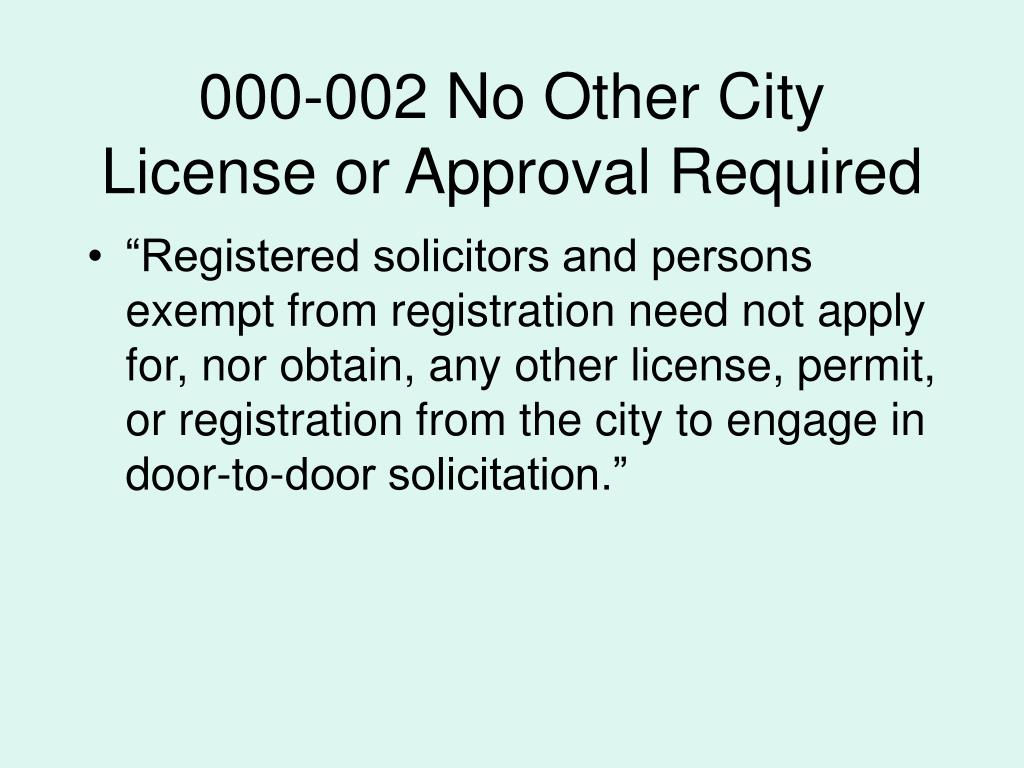 000-002 No Other City License or Approval Required