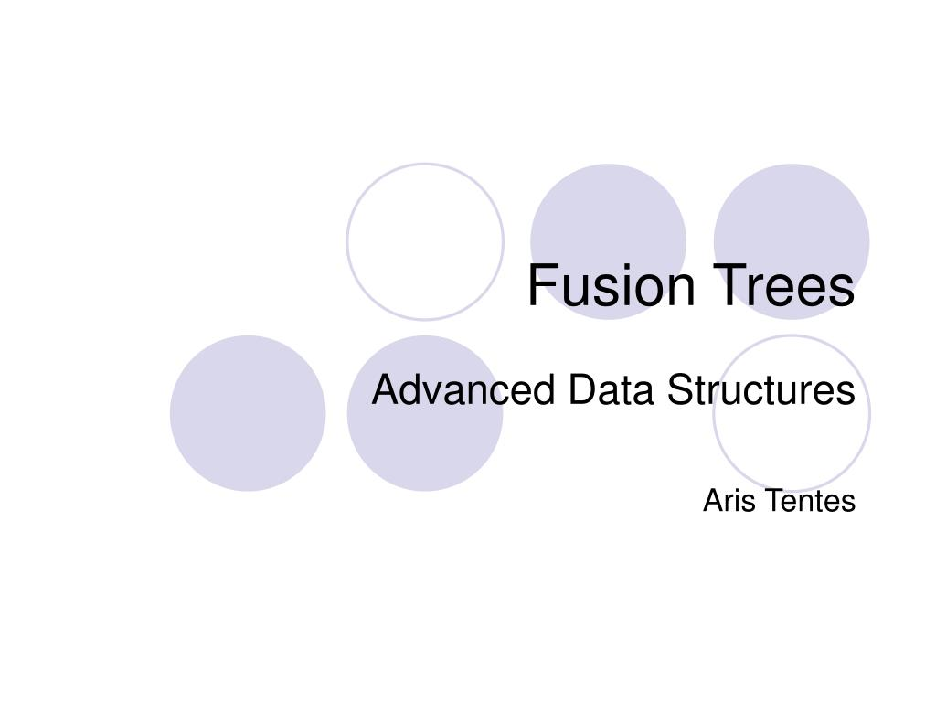 fusion trees l.