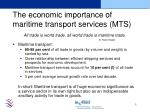 the economic importance of maritime transport services mts