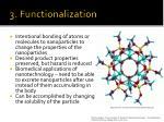 3 functionalization