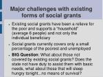 major challenges with existing forms of social grants