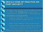 imo ilo code of practice on port security