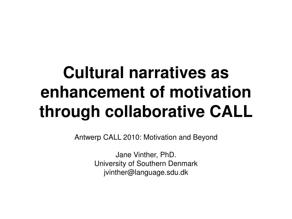 cultural narratives as enhancement of motivation through collaborative call l.