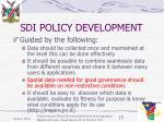 sdi policy development