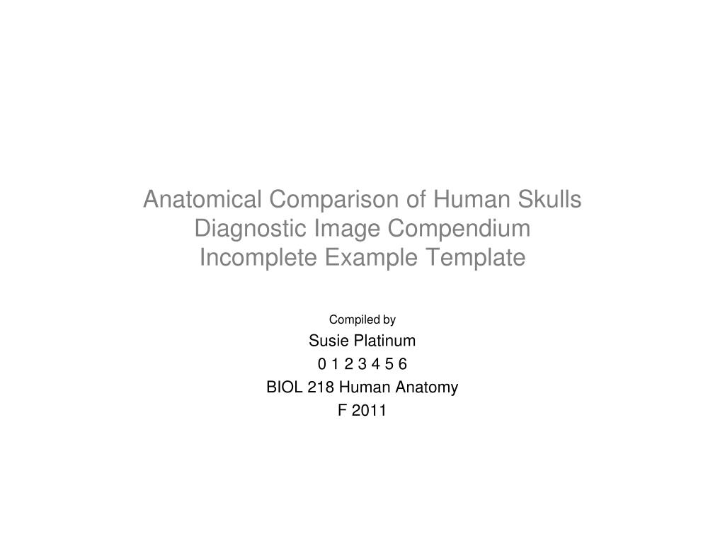 anatomical comparison of human skulls diagnostic image compendium incomplete example template l.