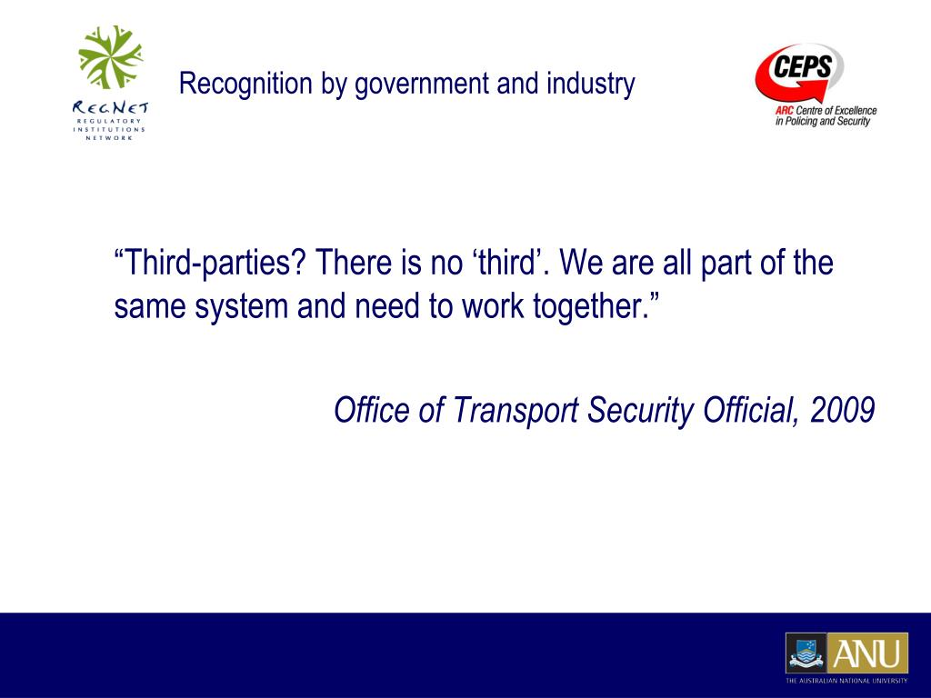 Recognition by government and industry