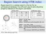 region search using htm index