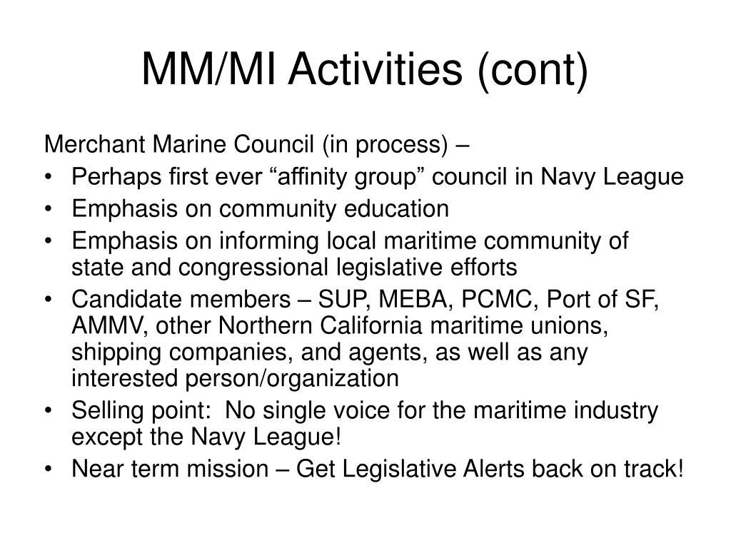 MM/MI Activities (cont)