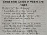 establishing control in medina and arabia