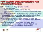 port security upgrade projects to meet international obligations