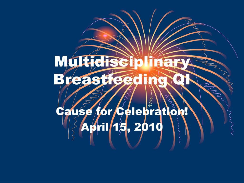 multidisciplinary breastfeeding qi l.