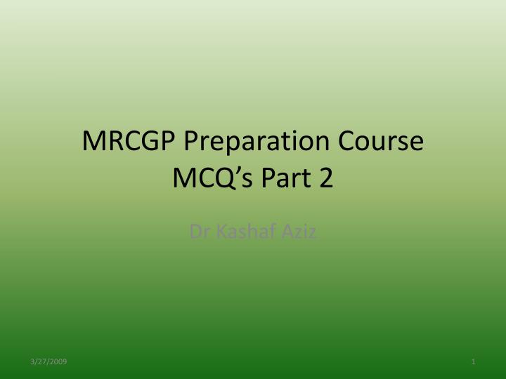 mrcgp preparation course mcq s part 2 n.