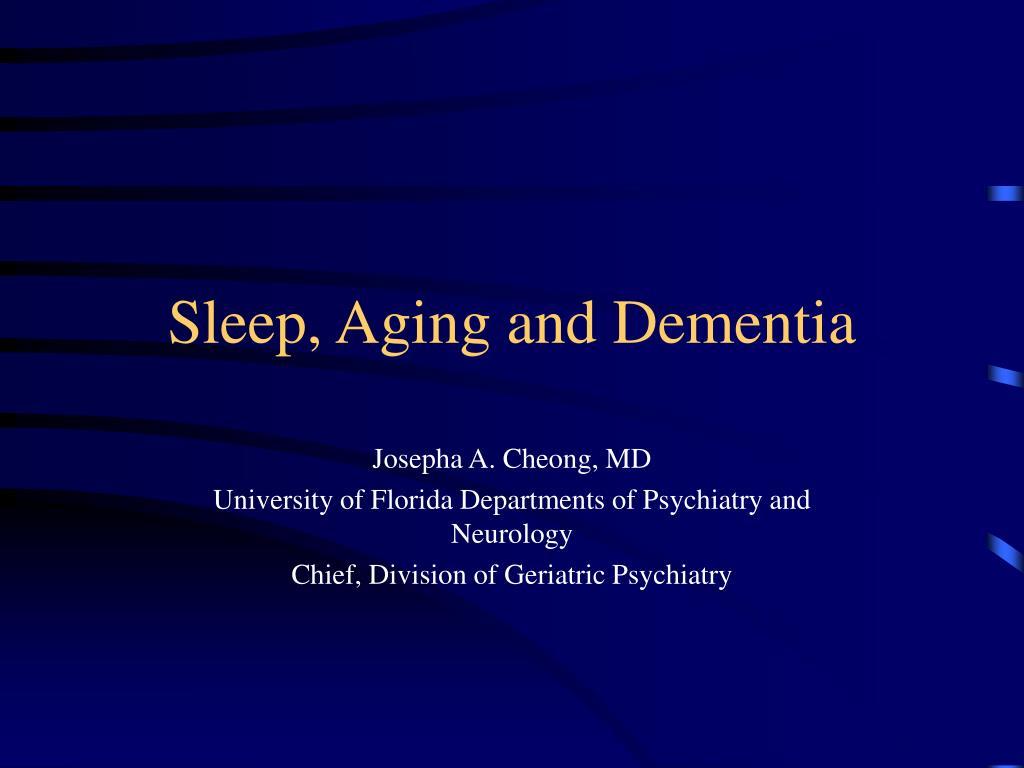 sleep aging and dementia l.