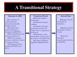 a transitional strategy
