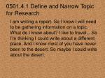 0501 4 1 define and narrow topic for research3