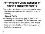 performance characteristics of grating monochromators