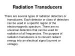 radiation transducers