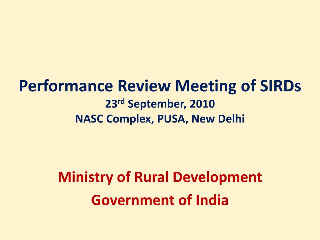 performance review meeting of sirds 23 rd september 2010 nasc complex pusa new delhi l.