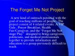 the forget me not project