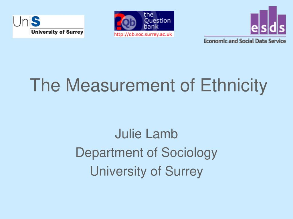 the measurement of ethnicity l.