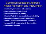 combined strategies address health promotion and intervention