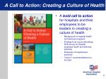 a call to action creating a culture of health
