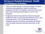 survey on hospital employee health and wellness activities6