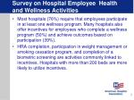survey on hospital employee health and wellness activities7