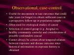 observational case control