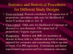 statistics and statistical procedures for different study designs