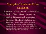 strength of studies to prove causation
