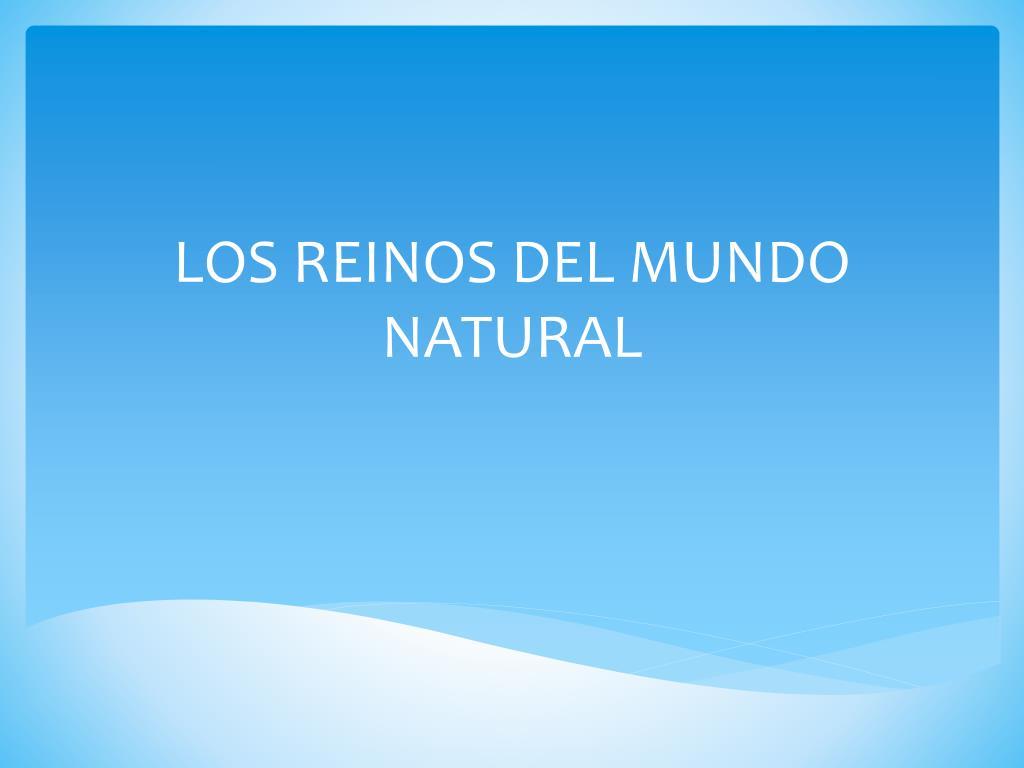 los reinos del mundo natural l.